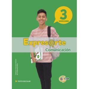 Expresarte 3, educación secundaria: Comunicación Texto escolar