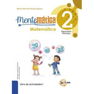 Mentemática 2, educación primaria: Matemática, libro de texto escolar