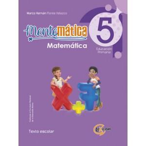 Mentemática 5, educación primaria: Matemática, texto escolar