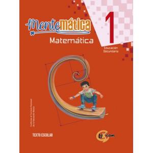 Mentemática 1, educación secundaria: Matemática, texto escolar