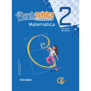 Mentemática 2, educación secundaria: Matemática, texto escolar