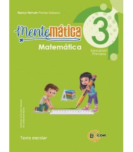 Mentemática 3, educación primaria: Matemática, texto escolar