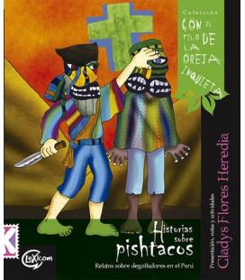 Historias sobre pishtacos: relatos sobre degolladores en el Perú