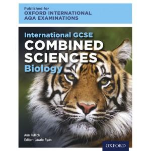 Oxford International AQA Examinations: International GCSE Combined Sciences Biology