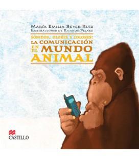 Sonidos, olores y colores. La comunicación en el mundo animal